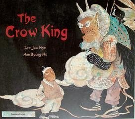9781844449088: The Crow King in Korean and English (English and Korean Edition)