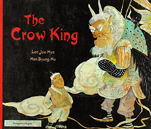 9781844449118: The Crow King in Portuguese and English (English and Portuguese Edition)