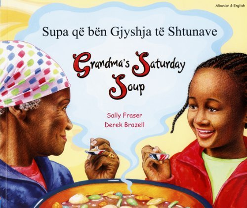 9781844449255: Grandma's Saturday Soup in Albanian and English (Multicultural Settings)