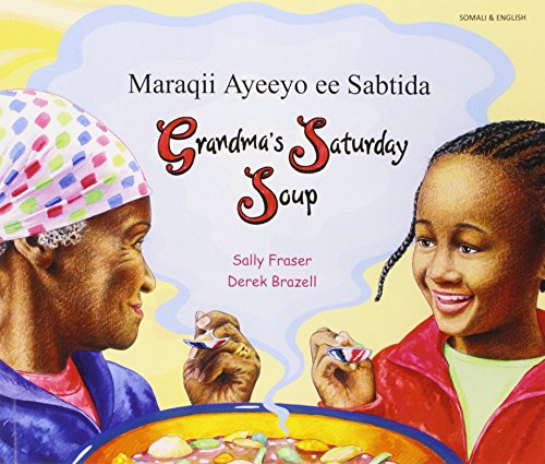 9781844449446: Grandma's Saturday Soup in Somali and English (Multicultural Settings) (English and Somali Edition)