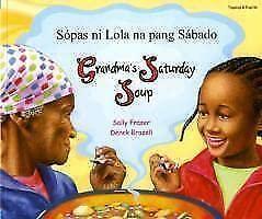 9781844449460: Grandma's Saturday Soup (Multicultural Settings) (Tagalog Edition)