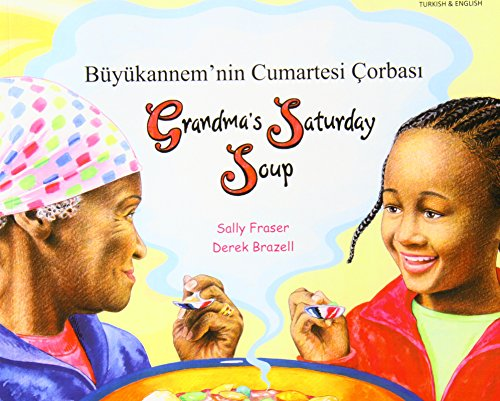 9781844449477: Grandma's Saturday Soup in Turkish and English (Multicultural Settings) (English and Turkish Edition)
