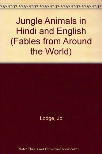 9781844449590: Jungle Animals in Hindi and English (Fables from Around the World)