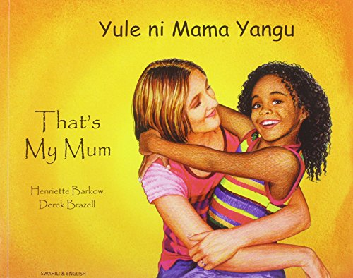 9781844449897: That's My Mum - Swahili