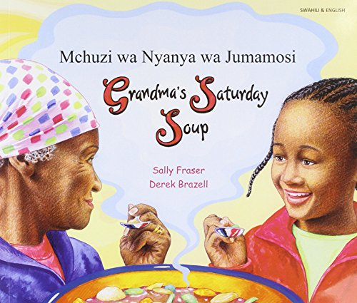 9781844449934: Grandma's Saturday Soup in Swahili and English (Multicultural Settings) (English and Swahili Edition)