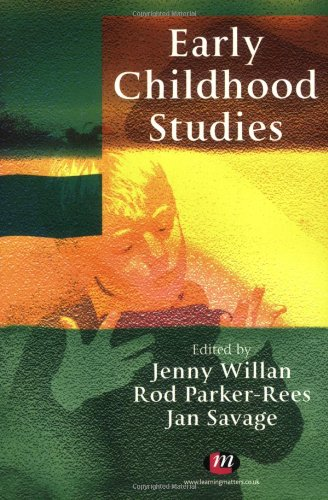 9781844450091: Early Childhood Studies: An Introduction to the Study of Children's Worlds and Children's Lives (Early Childhood Studies Series)