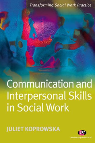 Communication and Interpersonal Skills in Social Work Reviews