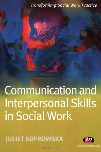 Communication and Interpersonal Skills in Social Work: Juliet Koprowska