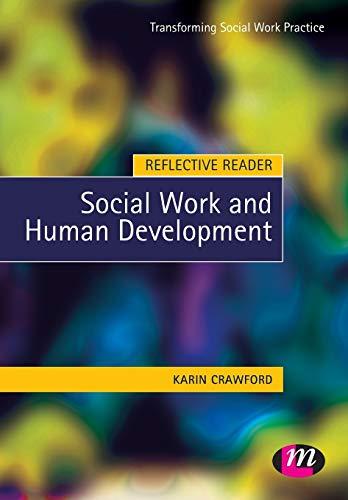 9781844450503: Reflective Reader: Social Work and Human Development (Transforming Social Work Practice Series)