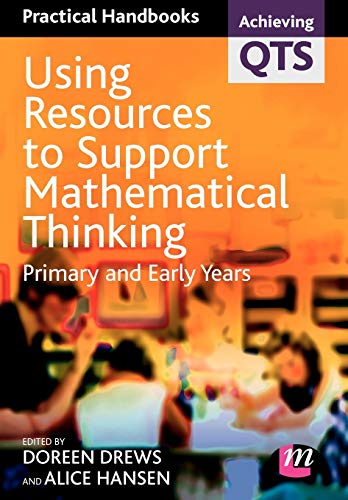 9781844450572: Using Resources to Support Mathematical Thinking: Primary and Early Years (Achieving QTS Practical Handbooks)