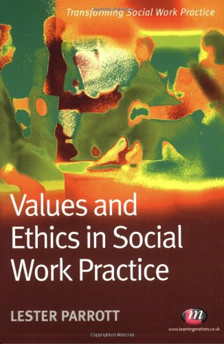 ethical practice in social work Frequently social workers confuse a clinical or nonmoral aspect of practice with a moral or ethical aspect of practice it is important to ascertain whether what you have is truly an ethical issue or a clinical issue.
