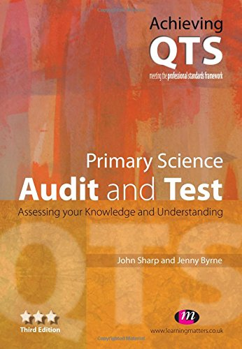9781844451098: Primary Science: Audit and Test (Achieving QTS)