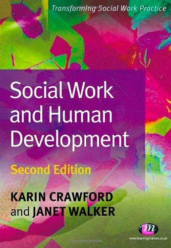 9781844451128: Social Work and Human Development (Transforming Social Work Practice Series)