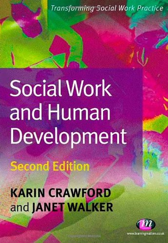 9781844451128: Social Work and Human Development: Second Edition (Transforming Social Work Practice)