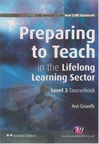 9781844451173: Preparing to Teach in the Lifelong Learning Sector: Level 3 Coursebook (Second Edition) (Further Education)