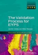 The Validation Process for EYPS (Achieving EYPS): Colloby, Jennifer; Trodd,
