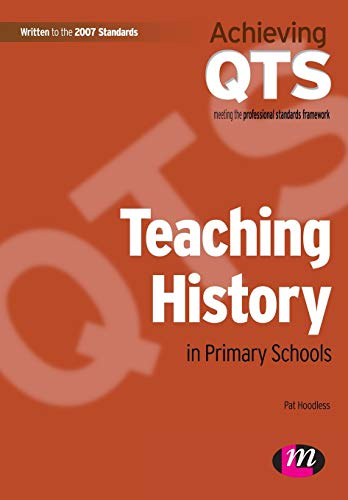 9781844451401: Teaching History in Primary Schools (Achieving QTS Series)