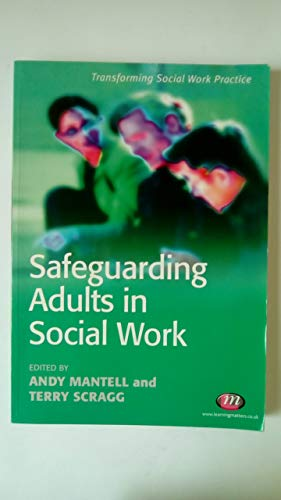 9781844451487: Safeguarding Adults in Social Work (Transforming Social Work Practice) (Transforming Social Work Practice Series)