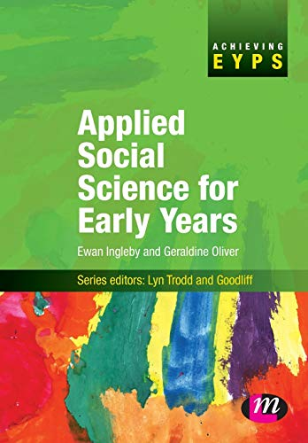 9781844451722: Applied Social Science for Early Years: 1427 (Achieving EYPS Series)