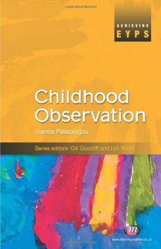 9781844451739: Childhood Observation (Achieving EYPS Series)