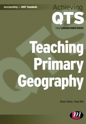 9781844451920: Teaching Primary Geography (Achieving QTS Series)