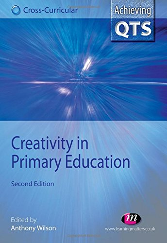 9781844451982: Creativity in Primary Education (Achieving QTS Cross-Curricular Strand Series)