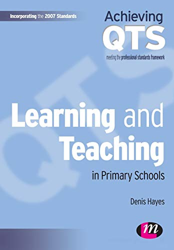 9781844452026: Learning and Teaching in Primary Schools (Achieving QTS Series)