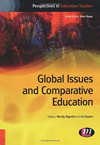9781844452088: Global Issues and Comparative Education (Perspectives in Education Studies Series)