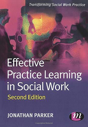 9781844452538: Effective Practice Learning in Social Work (Transforming Social Work Practice Series)
