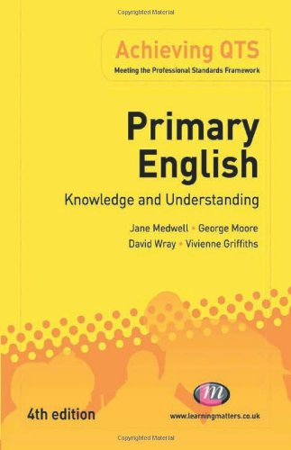 literacy and language in the primary years wray david medwell jane