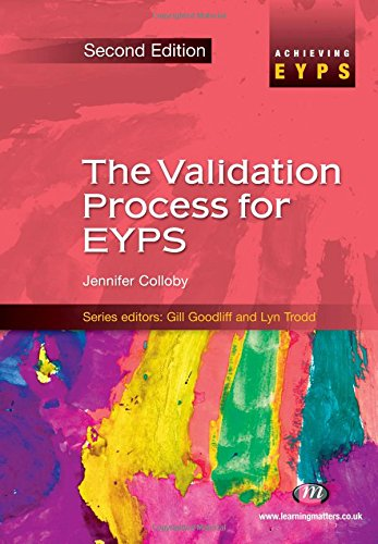 9781844452835: The Validation Process for EYPS (Achieving EYPS Series)