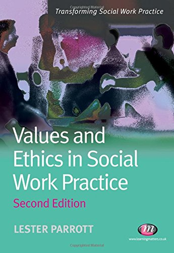 9781844453702: Values and Ethics in Social Work Practice (Transforming Social Work Practice Series)