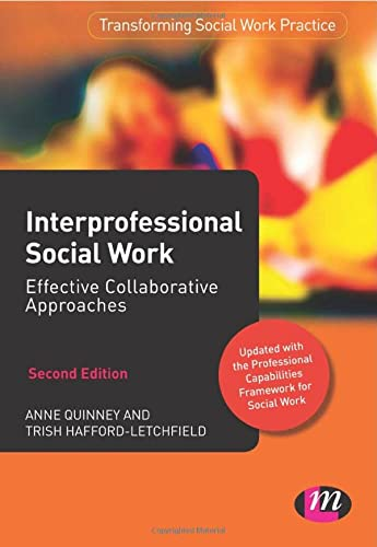 Interprofessional Social Work: Quinney, Anne; Hafford-Letchfield, Trish