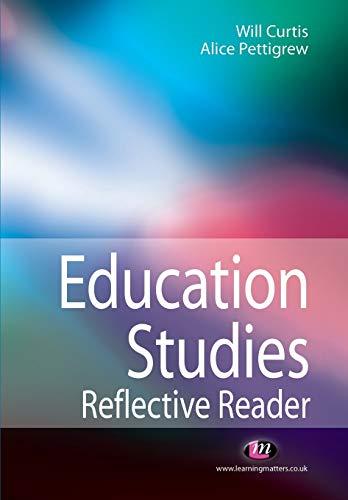 9781844454723: Education Studies Reflective Reader (Education Studies Series)
