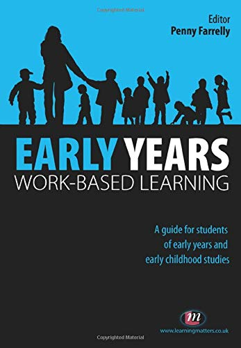 Early Years Work-Based Learning (Working with Children, Young People and Families)