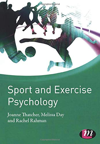 Sport and Exercise Psychology (Active Learning in Sport Series): Joanne Thatcher