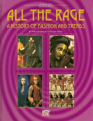 9781844470242: All the Rage: A History of Fashion and Trends (Library of Curious & Unusual Facts)