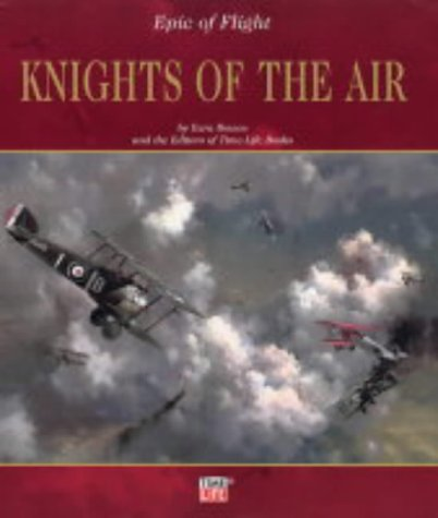 9781844470303: KNIGHTS OF THE AIR (EPIC OF FLIGHT)