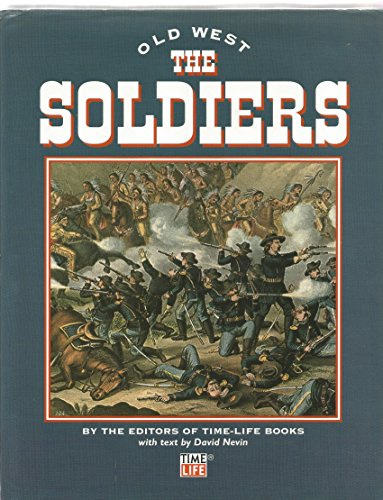 9781844471379: The Soldiers (Old West)