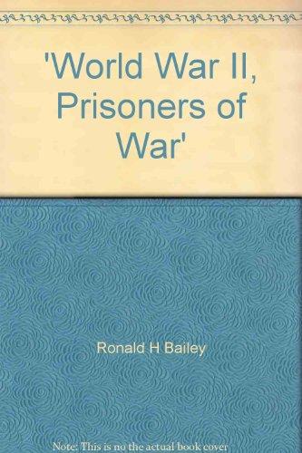 9781844471997: 'World War II, Prisoners of War'