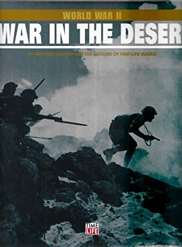 WWII War in the Desert: TIME LIFE BOOKS