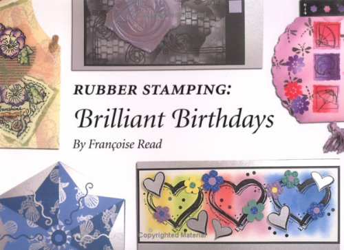 9781844481194: Rubber Stamping Brilliant Birthdays
