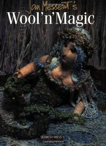 Jan Messent's Wool 'n Magic (Search Press Classics) (9781844481842) by Jan Messent
