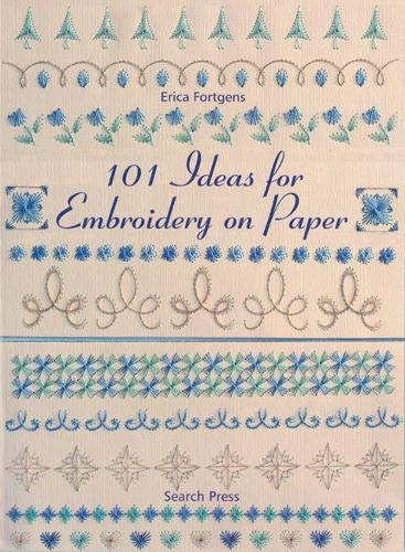 9781844481927: 101 Ideas for Embroidery on Paper