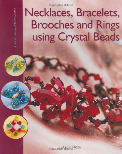 9781844481934: Necklaces, Bracelets, Brooches and Rings using Crystal Beads