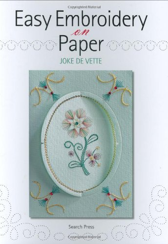 Easy Embroidery on Paper: Joke de Vette