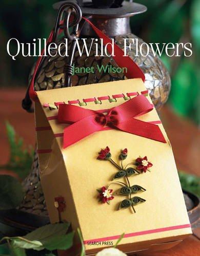 9781844482184: Quilled Wild Flowers