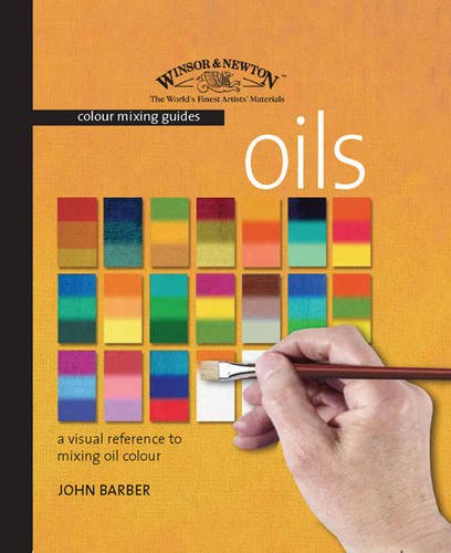 9781844482269: Winsor & Newton Colour Mixing Guides: Oils: A Visual Reference to Mixing Oil Colour