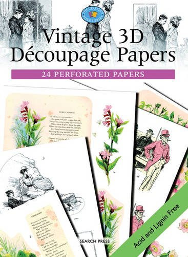 Vintage 3D Decoupage Papers: 24 Perforated Papers (The Crafter's Paper Library)