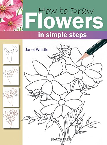 How to Draw: How to Draw Flowers : In Simple Steps